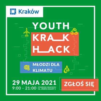 Grafika z napisem Youth Krak Hack Młodzi dla klimatu 29 maja 2021 zgłoś się